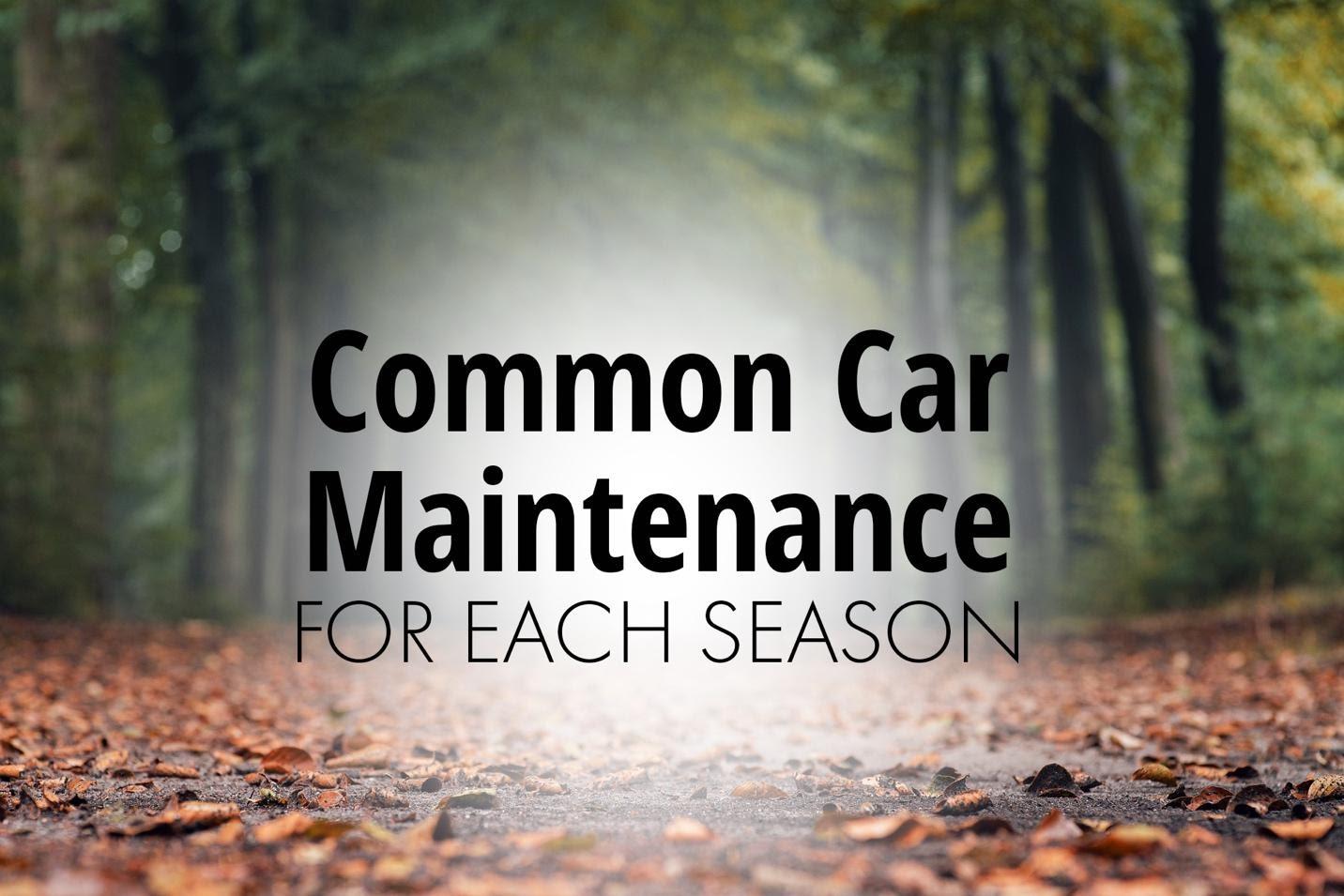Common car maintenance for each season