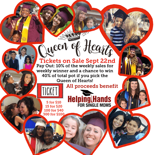 Helping hands for single moms queen of hearts raffle
